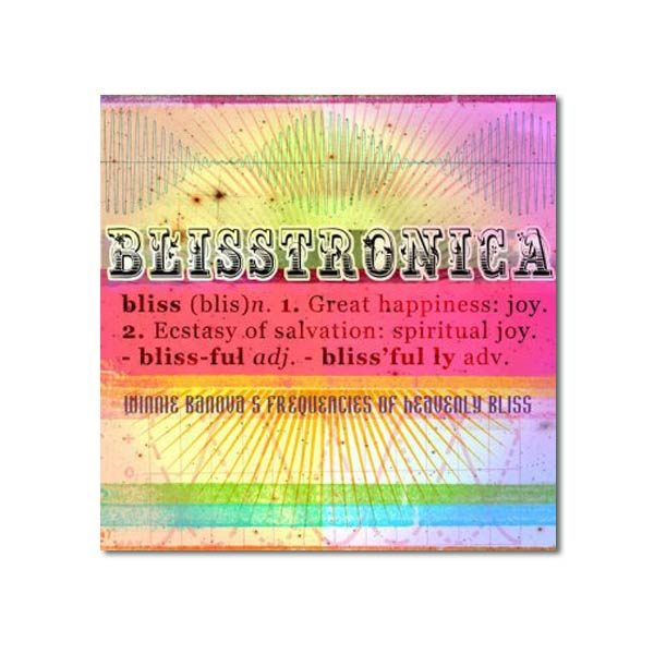 Blisstronica