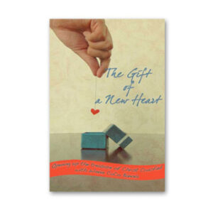 The Gift of A New Heart
