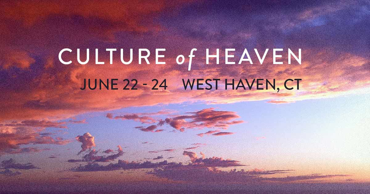 Culture of Heaven - West Haven, CT