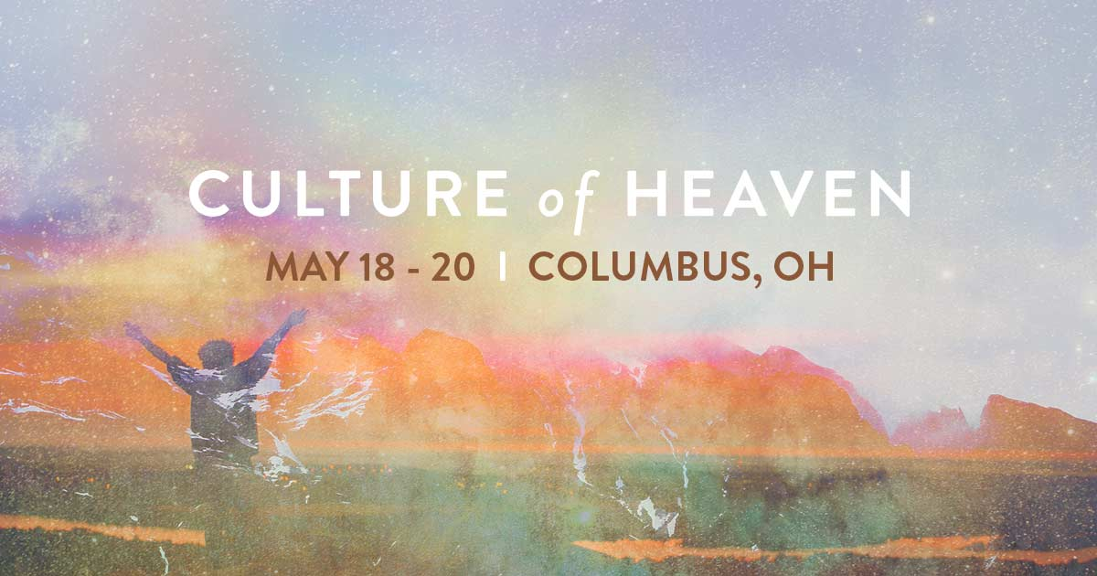 Culture of Heaven - Columbus, OH