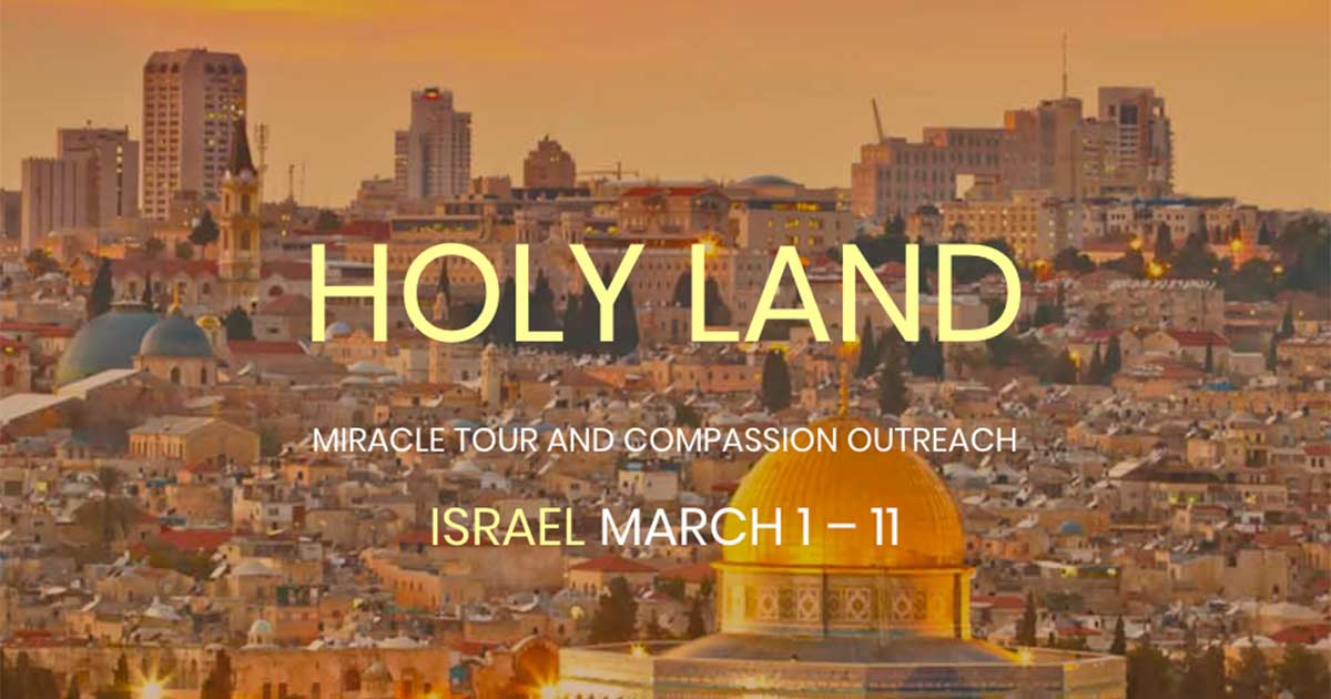 Holy Land Miracle Tour - Israel
