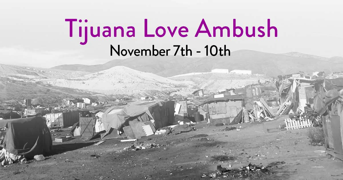 Tijuana Love Ambush