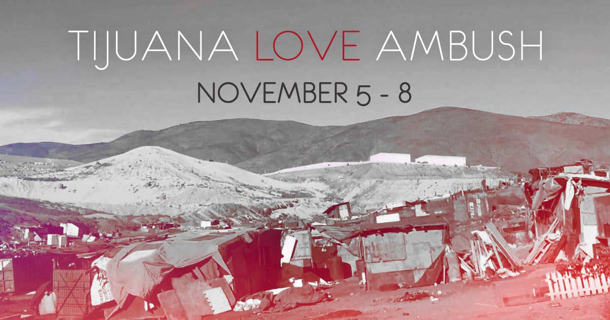 Tijuana Love Ambush