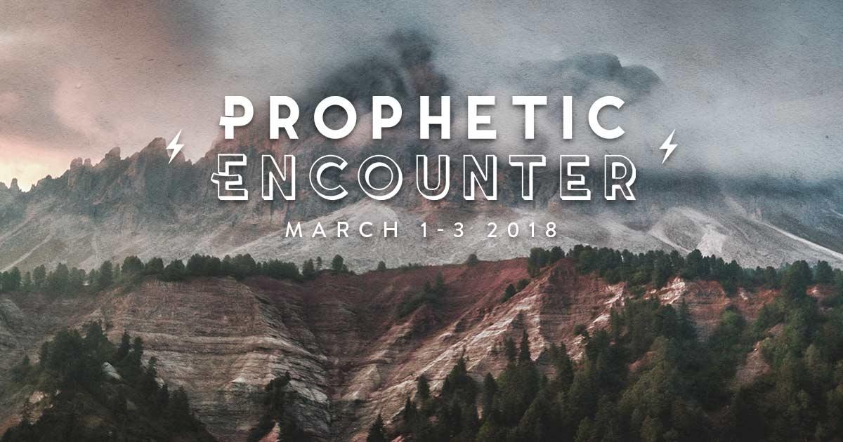 Prophetic Encounter - Fremont, CA