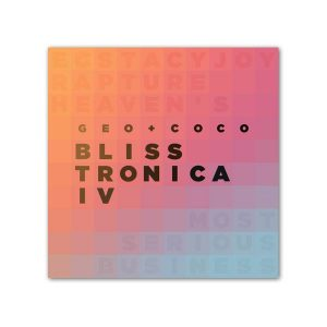 Blisstronica 4