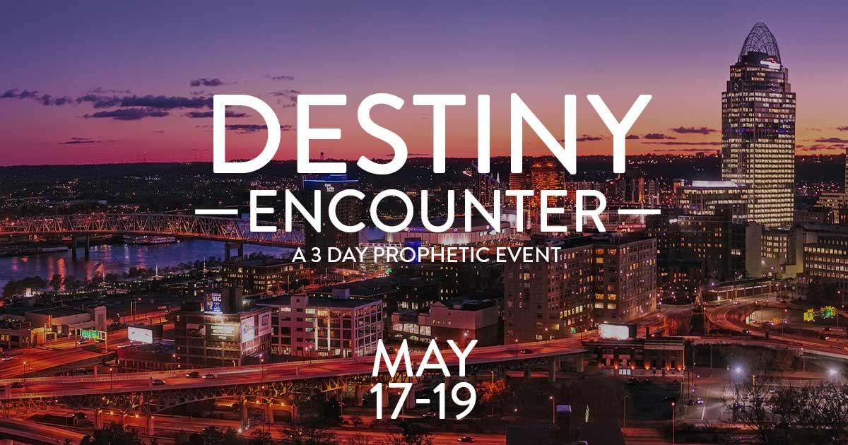 Destiny Encounter - Cincinnati, OH