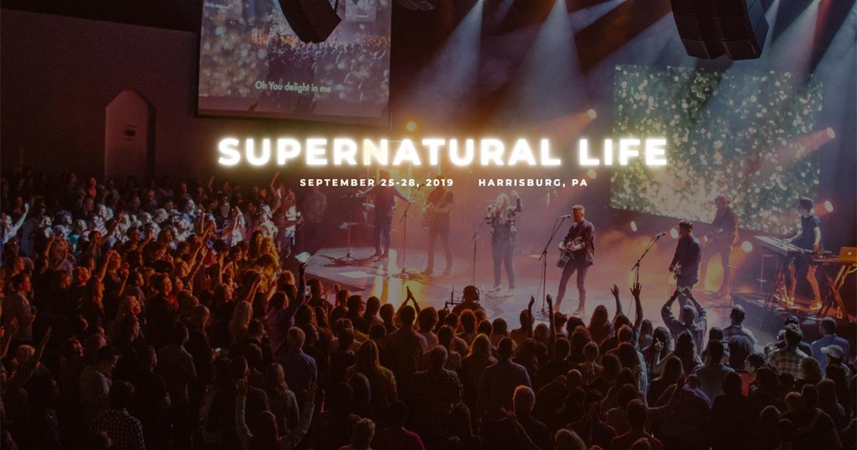 Supernatural Life - Harrisburg, PA 2019
