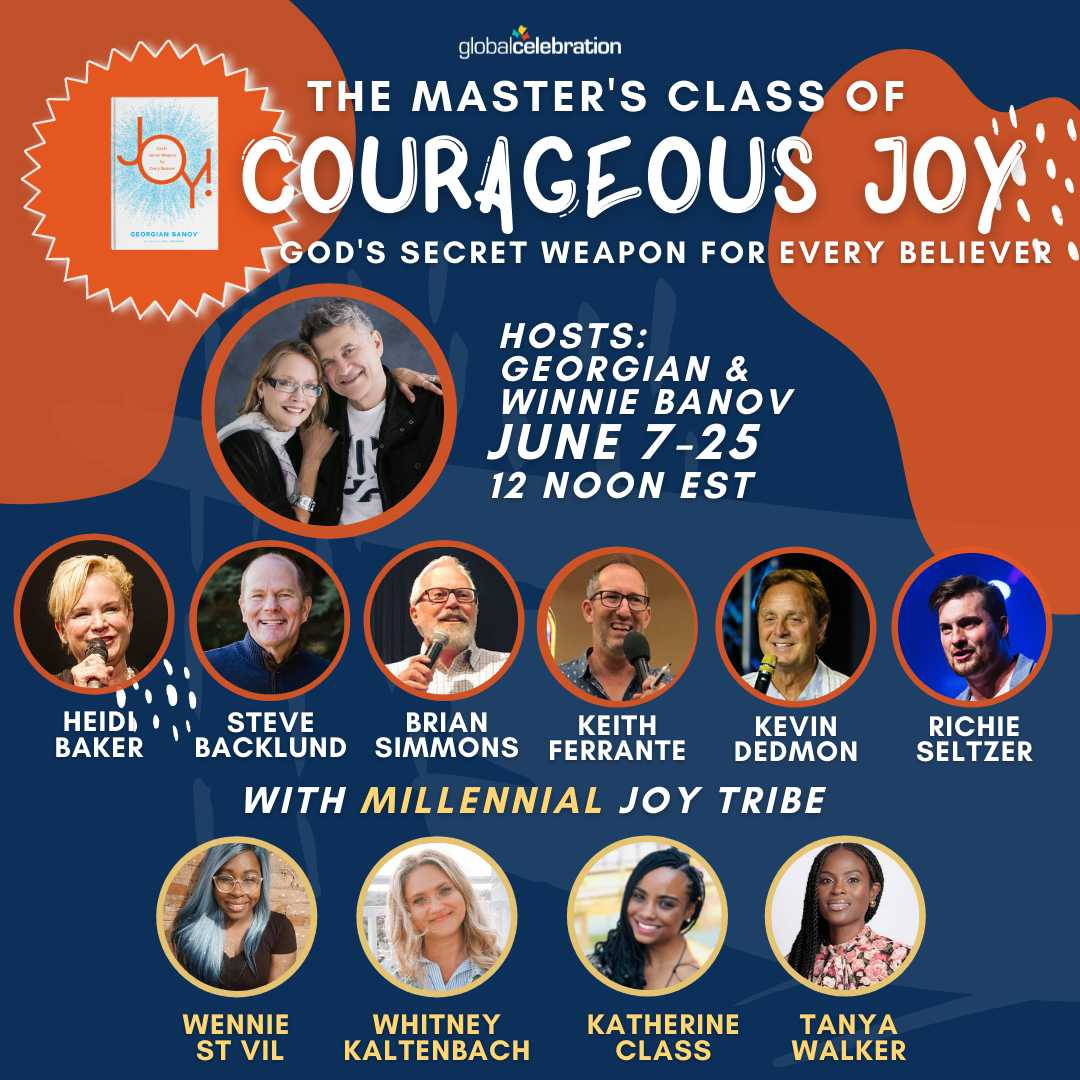 THE MASTER's CLASS of COURAGEOUS JOY